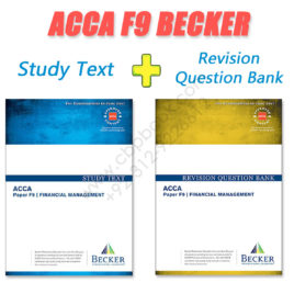 ACCA Paper F9 Study Text & Revision Question Bank 2016 2017 Becker
