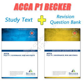 ACCA Paper P1 Study Text & Revision Question Bank 2016 2017 Becker