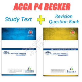 ACCA Paper P4 Study Text & Revision Question Bank 2016 2017 Becker