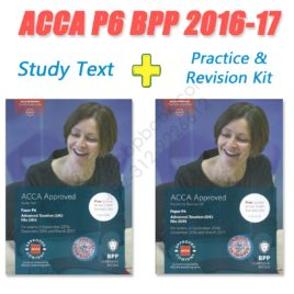 ACCA Paper P6 Study Text and Practice & Revision Kit 2016 2017 BPP