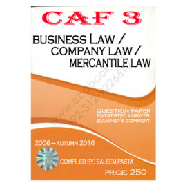 CA CAF 3 Business Law Past Papers From 2006 To Autumn 2016
