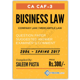 CA CAF 3 Business Law Yearly Past Papers From 2006 To Spring 2017