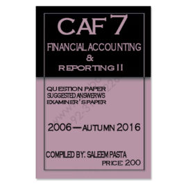 CA CAF 7 FAR 2 Past Papers From 2006 To Autumn 2016