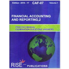 CA CAF 7 Financial Accounting & Reporting 2 Vol. 1 2016-17 Rise Publications