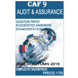 CA CAF 9 Audit & Assurance Past Papers From 2006 To Autumn 2016