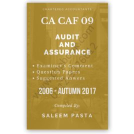 CA CAF 9 Audit & Assurance Yearly Past Papers From 2006 To Spring 2018