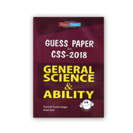 GENERAL SCIENCE & ABILITY Guess Papers For CSS 2018 – Jahangir WorldTimes