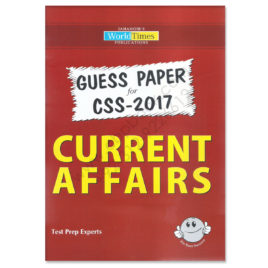 Jahangir's WorldTimes Guess Papers For CSS 2017 Current Affairs
