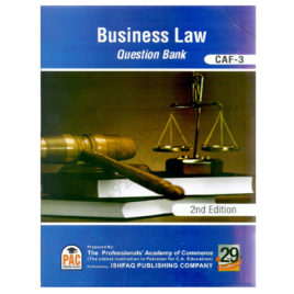CA CAF-3 Business Law Question Bank 2nd Edition Ishfaq Publishing Company