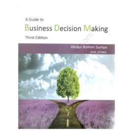 Business Decision Making 3rd Edition by Abdul Rahim Surya – Star Book