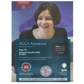 ACCA Paper P6 Advanced Taxation UK Revision Kit 2017 2018 BPP