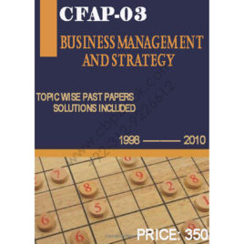 CFAP-03 Business Management And Strategy 1998 – 2010