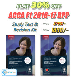 ACCA Paper F1 Study Text and Practice & Revision Kit 2016 2017 BPP
