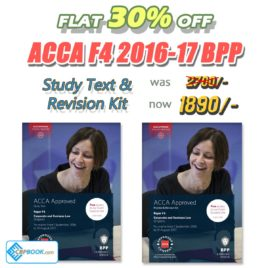 ACCA Paper F4 Study Text and Practice & Revision Kit 2016 2017 BPP