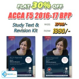 ACCA Paper F5 Study Text and Practice & Revision Kit 2016 2017 BPP