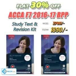 ACCA PAPER F7 Study Text and Practice & Revision Kit 2016 2017 BPP