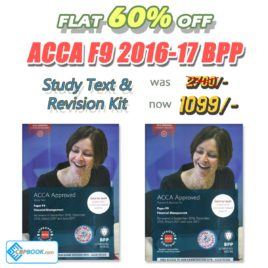 ACCA Paper F9 Study Text and Practice & Revision Kit 2016 2017 BPP