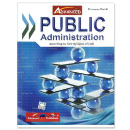 Advanced Public Administration (APAC) For CSS By Memoona Shahid