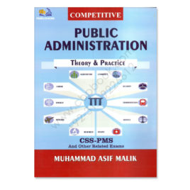 AH Public Administration Theory & Practice By Muhammad Asif Malik