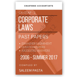 CA CFAP 2 Corporate Laws Yearly Past Papers From 2006 To Summer 2017