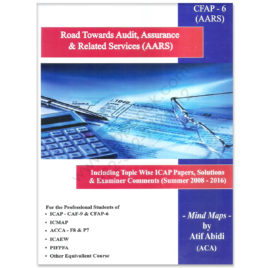 CA CFAP 6 Audit Assurance & Related Services 2017 By Atif Abidi