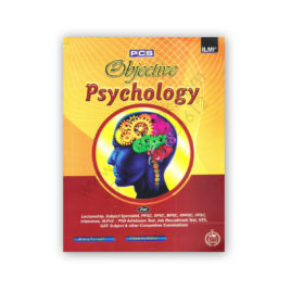 ILMI Psychology MCQs For PCS By Amna Farrukh and Shamim Akhter