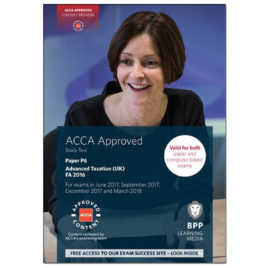 ACCA Paper P6 Advanced Taxation UK Study Text 2017 2018 BPP