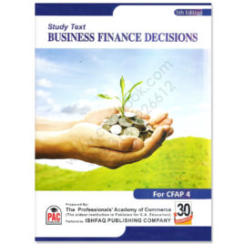 CA CFAP 4 Business Finance Decision 5th Edition PAC By Nasir Abbas
