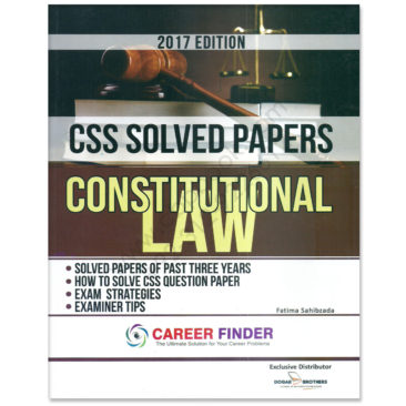 css solved papers constitutional law 2017 dogar brother
