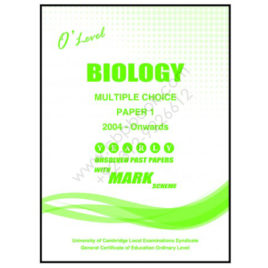 O Level BIOLOGY Paper 1 Yearly Unsolved with Mark Scheme From 2004 – Nov 2017