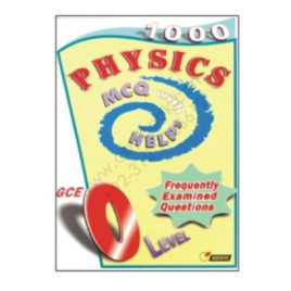 GCE O Level PHYSICS 1000 MCQs With Helps REDSPOT Publishing