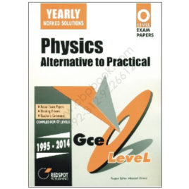 O Level PHYSICS Alternative Yearly Worked Solutions 1995 Onwards REDSPOT