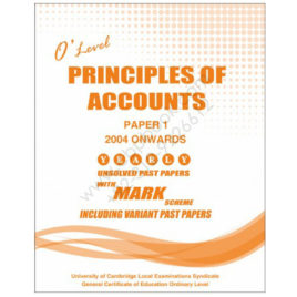 O Level Principles of Accounts P1 Yearly Unsolved Papers 2004 – Nov 2016