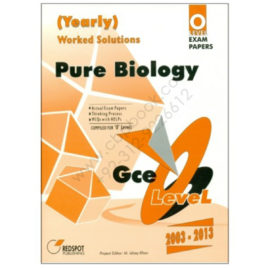 O Level Pure BIOLOGY Yearly Solved Papers 2003 – Dec 2016 REDSPOT