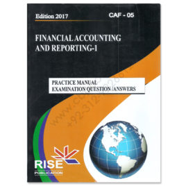 CA CAF 5 Financial Accounting and Reporting 1 2017 By Adnan Rauf RISE