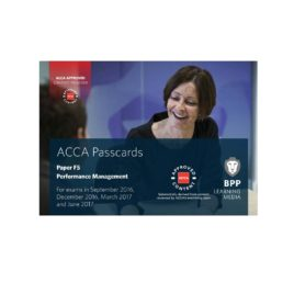 ACCA Paper F5 Performance Management Passcards 2016 2017 BPP