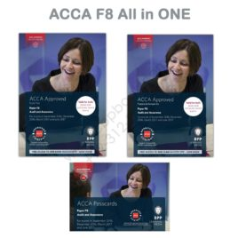 ACCA Paper F8 Audit & Assurance ALL IN ONE (Text, Kit & Passcards) 2016 2017 BPP