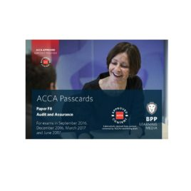 ACCA Paper F8 Audit and Assurance Passcards 2016 2017 BPP