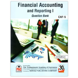 CA CAF 5 Financial Accounting & Reporting 1 Question Bank 3rd Edition PAC