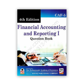 CA CAF 5 Financial Accounting & Reporting 1 Question Bank 4th Edition PAC