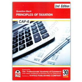 CA CAF 6 Principles of Taxation Question Bank 2017 2nd Edition PAC