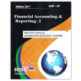 CA CAF 7 Financial Accounting and Reporting 2 2017 By Adnan Rauf RISE