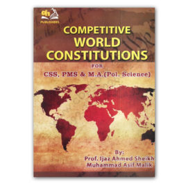 Competitive WORLD CONSTITUTIONS For CSS, PMS and MA – AH Publishers