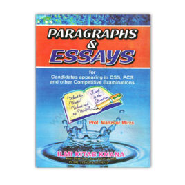 ILMI Paragraphs and Essays For CSS and PCS By Prof Manzoor Mirza