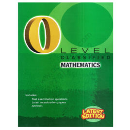 O Level Classified MATHEMATICS Past Examination Questions 2017 REDSPOT