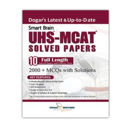 Smart Brain UHS-MCAT Solved Papers With 2000+ MCQs Dogar Brother