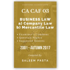 CA CAF 3 Business Law Yearly Past Papers From 2001 To SPRING 2018