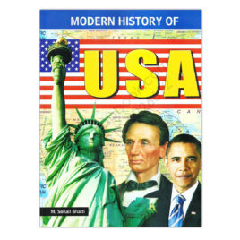 Modern History Of USA For CSS PMS By M Sohail Bhatti – Bhatti Publishers
