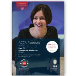 ACCA Paper F4 Corporate & Business Law (English) Study Text 2017 2018 BPP