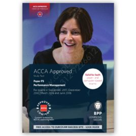 ACCA Paper F5 Performance Management Study Text 2017 2018 BPP